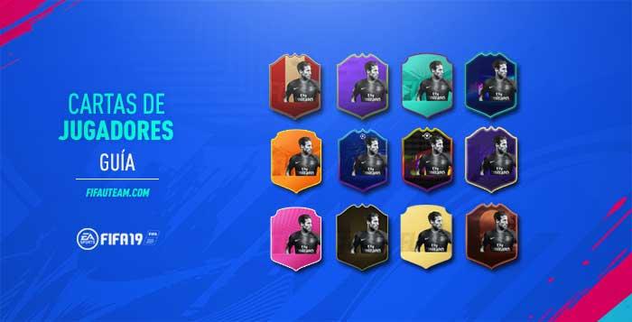 Guía de las Cartas de Jugadores en FIFA 19 Ultimate Team