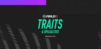 Rasgos y Especialidades de FIFA 21